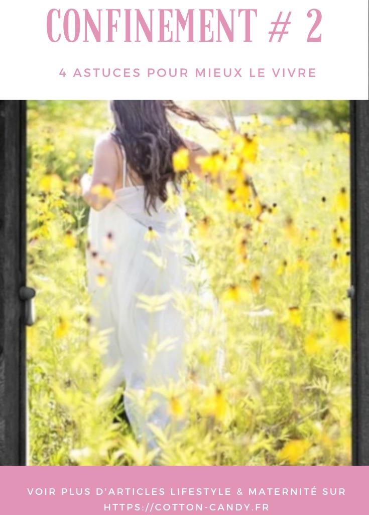 Conseils pour mieux vivre le confinement - COTTON CANDY blog lifestyle lecture et maternité